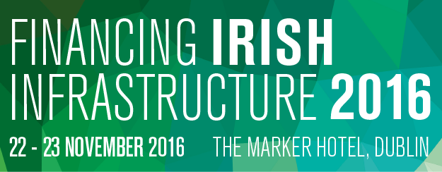 Financing Irish Infrastructure 2016