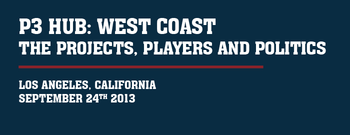 The P3 Hub: West Coast  - The Projects, Players and Politics